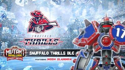 Mutant Football League: Snuffalo Thrills