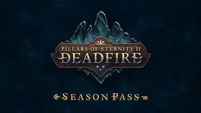 Pillars of Eternity II: Deadfire - Season Pass DLC