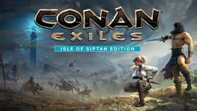 Conan Exiles: Isle of Siptah Edition
