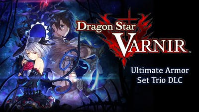 Dragon Star Varnir - Ultimate Armor Set Trio DLC