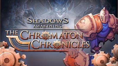 Shadows: Awakening - The Chromaton Chronicles - DLC