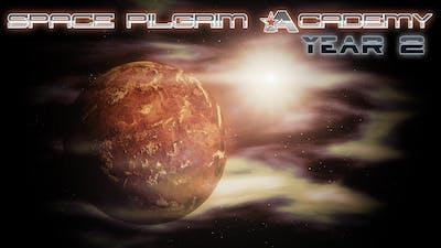Space Pilgrim Academy: Year 2