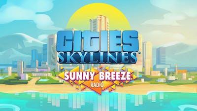 Cities: Skylines - Sunny Breeze Radio - DLC