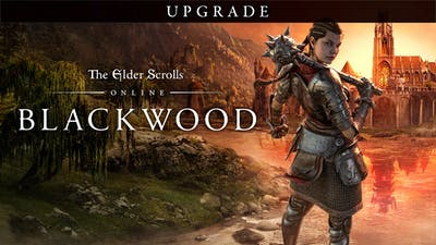The Elder Scrolls® Online: Blackwood Upgrade