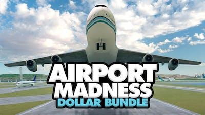 Airport Madness Dollar Bundle