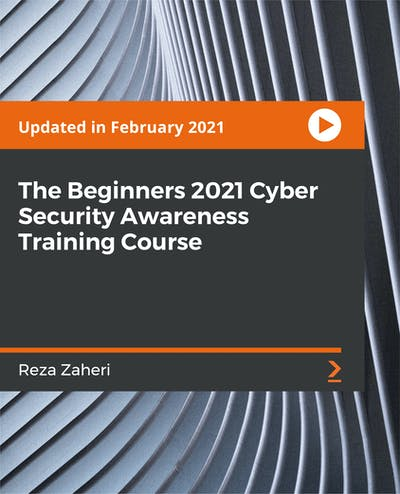 The Beginners 2021 Cyber Security Awareness Training Course