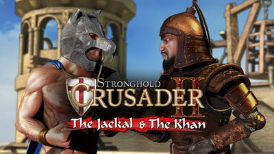 Stronghold Crusader 2: The Jackal and The Khan DLC