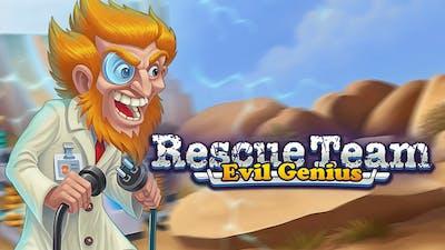 Rescue Team: Evil Genius