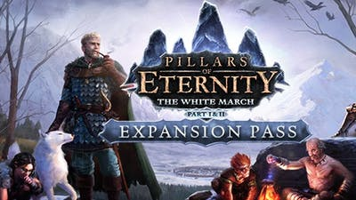 Pillars of Eternity - The White March: Expansion Pass DLC