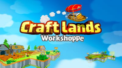 Craftlands Workshoppe-