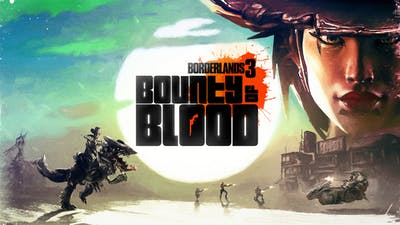 Borderlands 3: Bounty of Blood - DLC