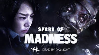 Dead by Daylight - Spark of Madness Chapter - DLC