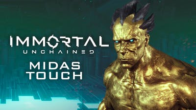 Immortal: Unchained - Midas Touched - DLC